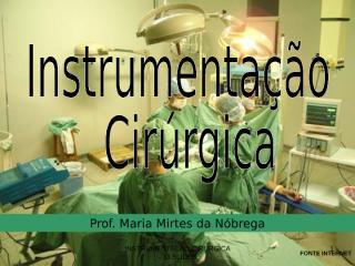 instrumentação cirurgica - tempos cirúrgicos..ppt