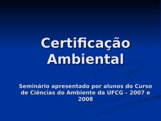 Certificao_Ambiental.ppt