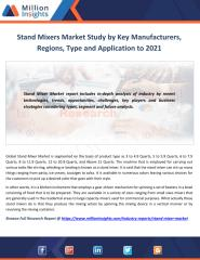 Stand Mixers Market Study by Key Manufacturers, Regions, Type and Application to 2021.pdf