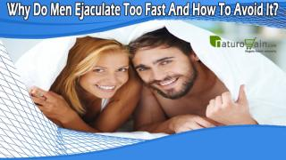Why Do Men Ejaculate Too Fast And How To Avoid It.pptx