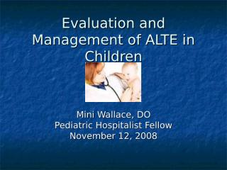 Evaluation_and_Management_of_ALTE_in_Children.ppt