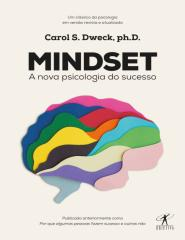 Mindset - A Nova Psicologia do Sucesso - Carol Dweck.pdf