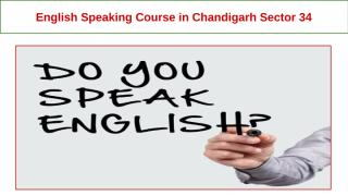 English Speaking Course in Chandigarh Sector 34 (3).pptx