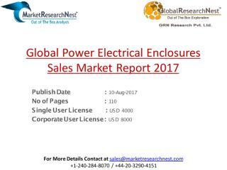 Global Power Electrical Enclosures Sales Market Report 2017.pdf