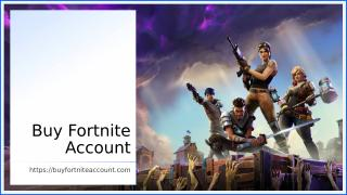 Buy Fortnite Account (1).ppt